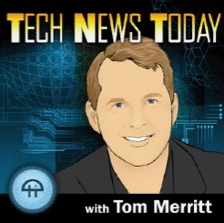 Tech News Today with Tom Merritt