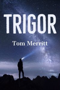 Trigor by Tom Merritt Book Cover